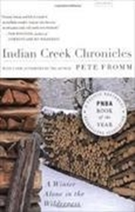 Bild von Indian Creek Chronicles: A Winter Alone in the Wilderness