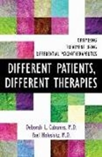 Bild von Different Patients, Different Therapies: Optimizing Treatment Using Differential Psychotherapuetics