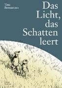 Bild von Brenneisen, Tina: Das Licht das Schatten leert