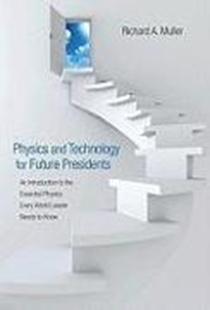 Bild von Physics and Technology for Future Presidents