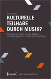 Bild von Stoffers, Nina: Kulturelle Teilhabe durch Musik?