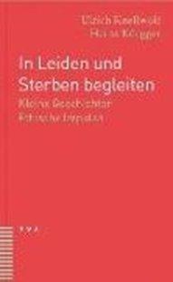 Bild von Knellwolf, Ulrich : In Leiden und Sterben begleiten