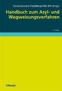Bild von Schweizerische Flüchtlingshilfe SFH (Hrsg.): Handbuch zum Asyl- und Wegweisungsverfahren