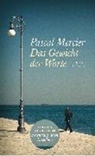 Bild von Mercier, Pascal: Das Gewicht der Worte (eBook)