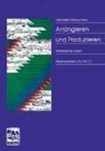 Bild von Fritsch, Markus : Arrangieren und Produzieren