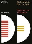 Bild von Die Schweiz in Bild und Zahl