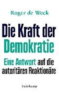 Bild von Weck, Roger de: Die Kraft der Demokratie