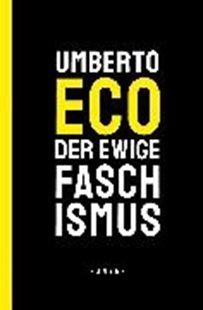 Bild von Eco, Umberto : Der ewige Faschismus