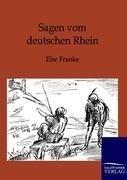 Bild von Sagen vom deutschen Rhein