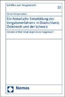 Bild von Schoenmaker, Simon: Die historische Entwicklung des Vergabeverfahrens in Deutschland, Österreich und der Schweiz