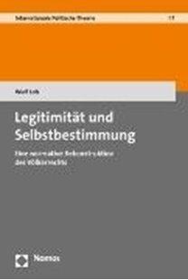 Bild von Loh, Wulf: Legitimität und Selbstbestimmung