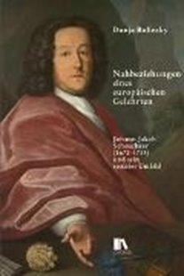 Bild von Bulinsky, Dunja: Nahbeziehungen eines europäischen Gelehrten