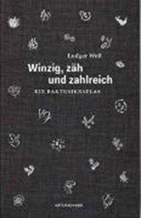 Bild von Weß, Ludger : Winzig, zäh und zahlreich