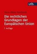 Bild von Die rechtlichen Grundlagen der Europäischen Union