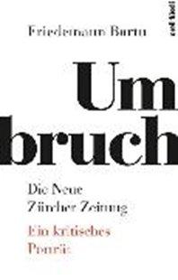 Bild von Bartu, Friedemann: Umbruch. Die Neue Zürcher Zeitung