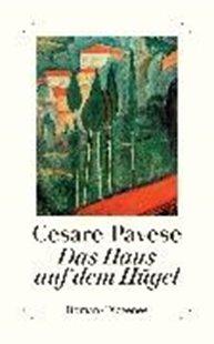 Bild von Pavese, Cesare : Das Haus auf dem Hügel