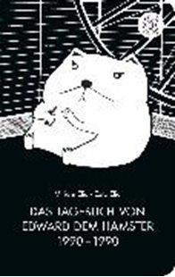 Bild von Das Tagebuch von Edward dem Hamster 1990 - 1990