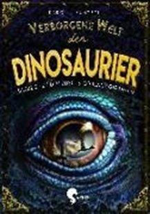 Bild von Küntzel, Karolin : Verborgene Welt der Dinosaurier