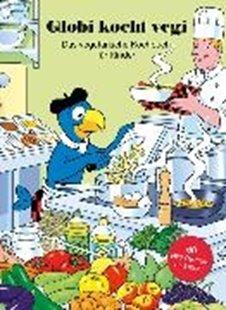 Bild von Globi kocht Vegi - Das vegetarisches Kochbuch für Kinder