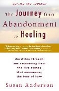 Bild von The Journey from Abandonment to Healing: Revised and Updated