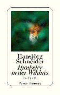 Bild von Schneider, Hansjörg: Hunkeler in der Wildnis
