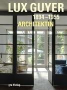 Bild von Lux Guyer (1894-1955). Architektin