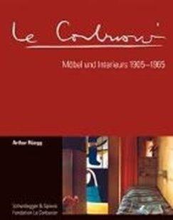 Bild von Le Corbusier. Möbel und Interieurs 1905-1965