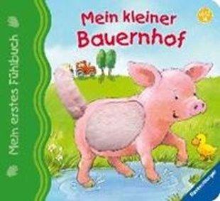 Bild von Grimm, Sandra : Mein erstes Fühlbuch: Mein kleiner Bauernhof