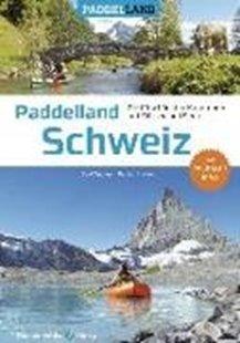 Bild von Oppliger, Beat : Paddelland Schweiz