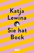 Bild von Lewina, Katja: Sie hat Bock