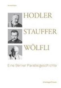 Bild von Hodler, Stauffer, Wölfli
