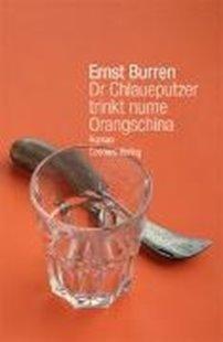 Bild von Dr Chlaueputzer trinkt nume Orangschina