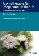 Bild von Zimmermann, Eliane: Aromatherapie für Pflege- und Heilberufe