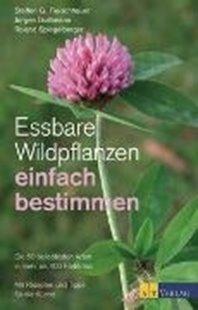 Bild von Fleischhauer, Steffen Guido : Essbare Wildpflanzen einfach bestimmen