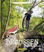 Bild von Drews, Judith : Draußen - Mein Naturbuch