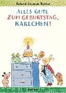Bild von Berner, Rotraut Susanne: Alles Gute zum Geburtstag, Karlchen!