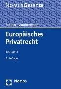 Bild von Schulze, Reiner (Hrsg.) : Europäisches Privatrecht