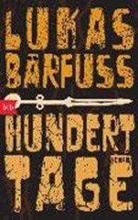 Bild von Bärfuss, Lukas: Hundert Tage