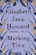 Bild von Jane Howard, Elizabeth: Marking Time