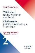 Bild von Wörterbuch Recht, Wirtschaft und Politik Band 2: Deutsch - Französisch