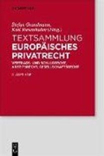 Bild von Grundmann, Stefan (Hrsg.) : Textsammlung Europäisches Privatrecht