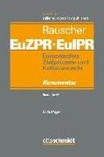Bild von Europäisches Zivilprozess- und Kollisionsrecht EuZPR/EuIPR. Band I