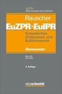 Bild von Europäisches Zivilprozess- und Kollisionsrecht EuZPR/EuIPR, Band 03