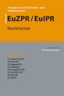 Bild von Europäisches Zivilprozess- und Kollisionsrecht EuZPR/EuIPR, EG-VollstrTitel (Band 2)
