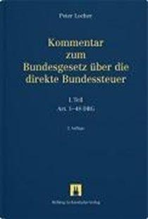 Bild von Locher, Peter: Teil 01: Kommentar zum DBG Art. 1-48 - Bundesgesetz über die direkte Bundessteuer - Kommentar zum Bundesgesetz über die direkte Bundessteuer