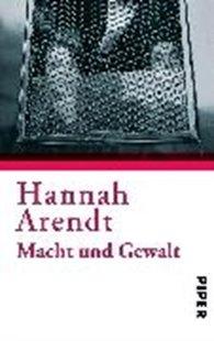 Bild von Arendt, Hannah : Macht und Gewalt