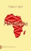 Bild von Sarr, Felwine : Afrotopia