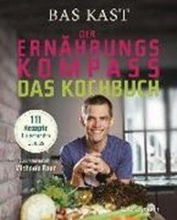 Bild von Kast, Bas : Der Ernährungskompass - Das Kochbuch