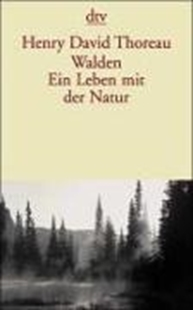 Bild von Thoreau, Henry David : Walden. Ein Leben mit der Natur