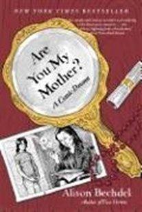Bild von Bechdel, Alison: Are You My Mother?